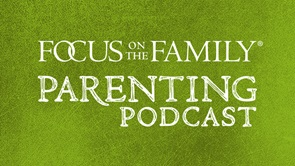 Focus on the Family Parenting Podcast logo