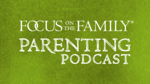 Focus on Parenting Podcast