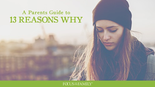 A parents guide to 13 reasons why