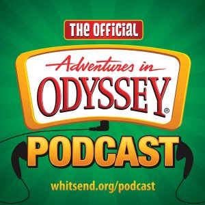 Adventures in Odyssey Podcast