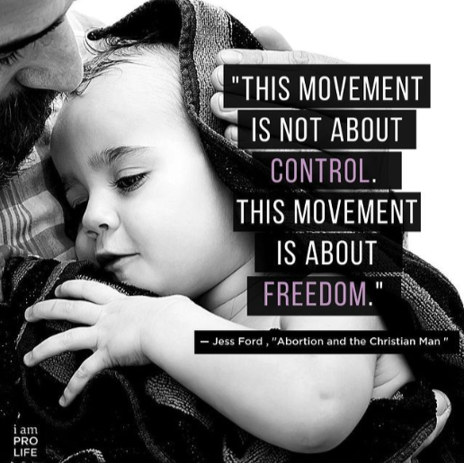 a quote on being a man in the pro-life movement from Jess Ford.