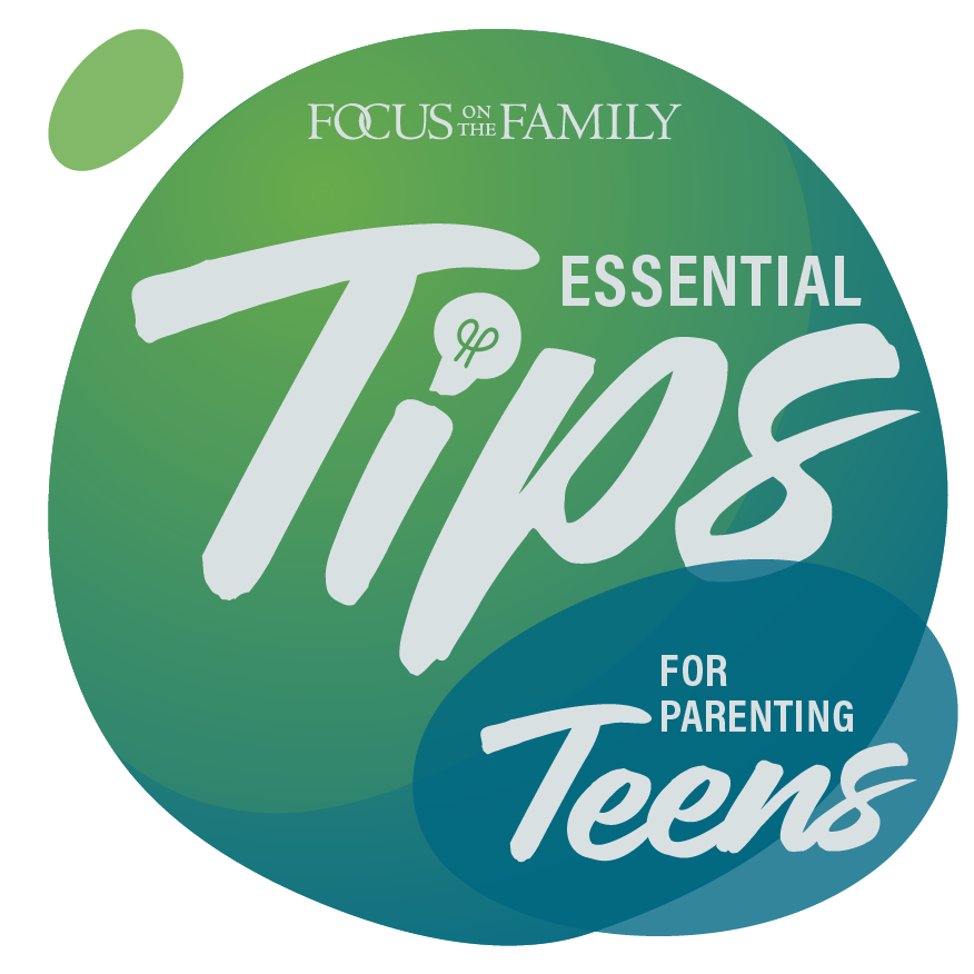 essential tips for parenting teens