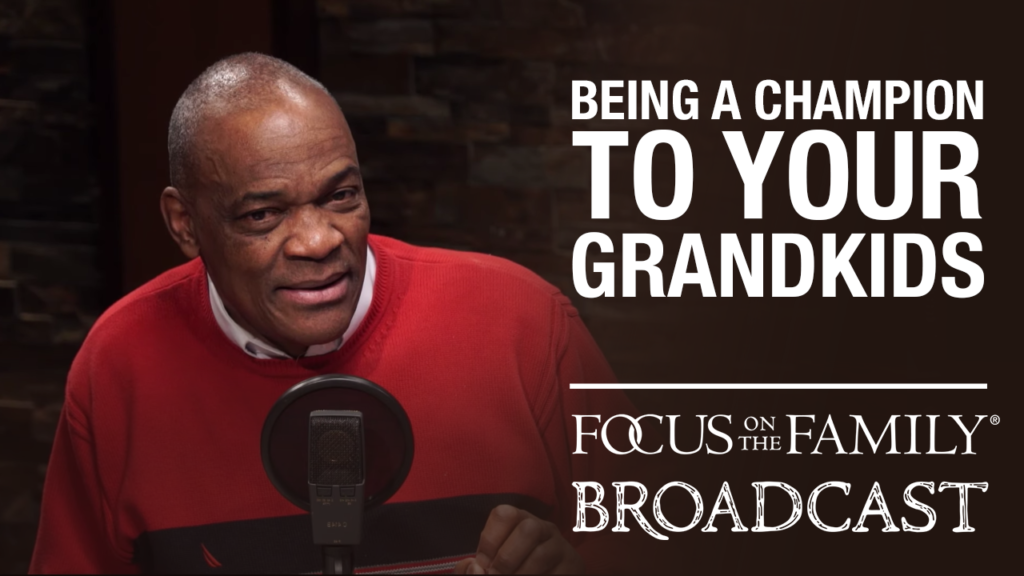 Being a Champion to Your Grandkids