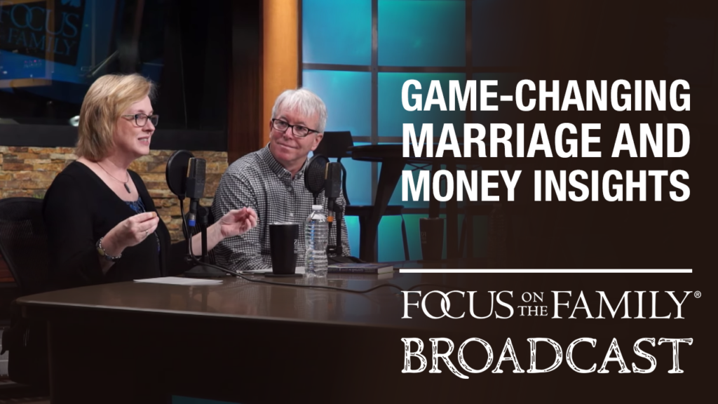 """Jeff and Shaunti Feldhahn interview for the Focus on the Family Daily Broadcast """"Game-Changing Marriage and Money Insights"""""""