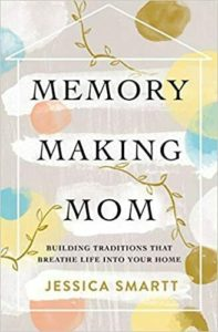 """Cover image of the book """"Memory-Making Mom"""""""