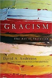 """Cover image of David Anderson's book """"Gracism: The Art of Inclusion"""""""