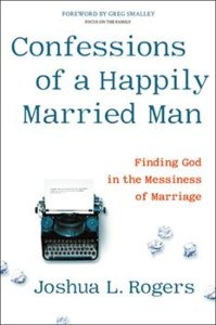 "Cover image of the book ""Confessions of a Happily Married Man"""