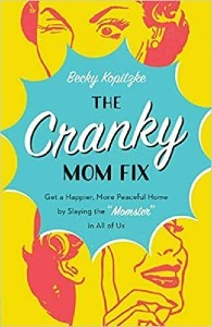 """Cover image of the book """"The Cranky Mom Fix"""""""