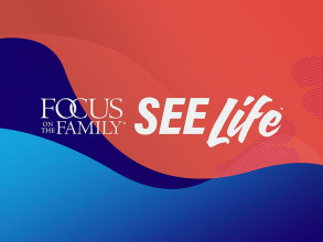 Promotional image for Focus on the Family's See Life 2021