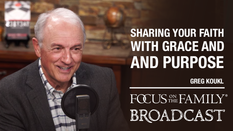 """Promotional image for Focus on the Family broadcast """"Sharing Your Faith With Grace and Purpose"""""""
