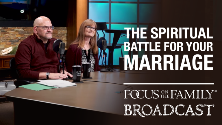 """Promotional image for Focus on the Family broadcast """"The Spiritual Battle for Your Marriage"""""""